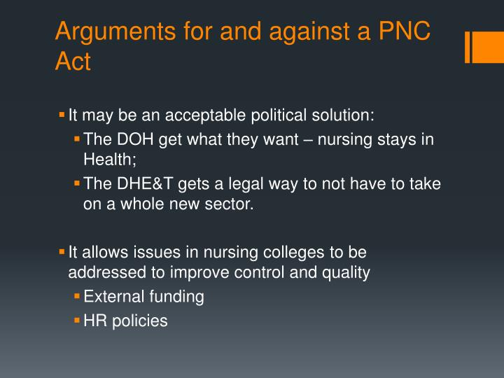 Arguments for and against a PNC Act