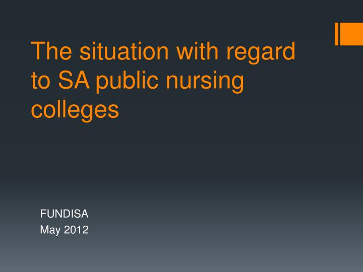 The situation with regard to sa public nursing colleges
