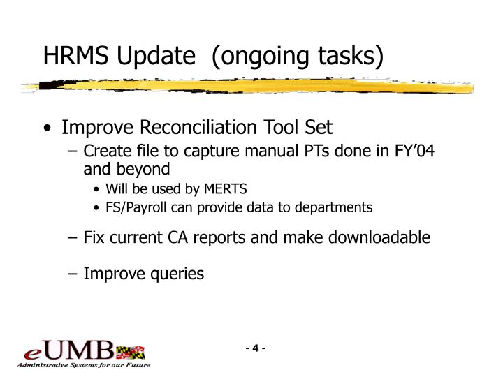 HRMS Update  (ongoing tasks)