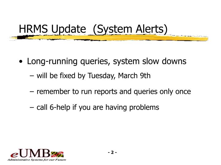 HRMS Update  (System Alerts)
