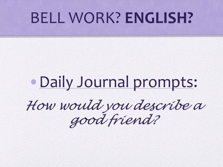 BELL WORK?