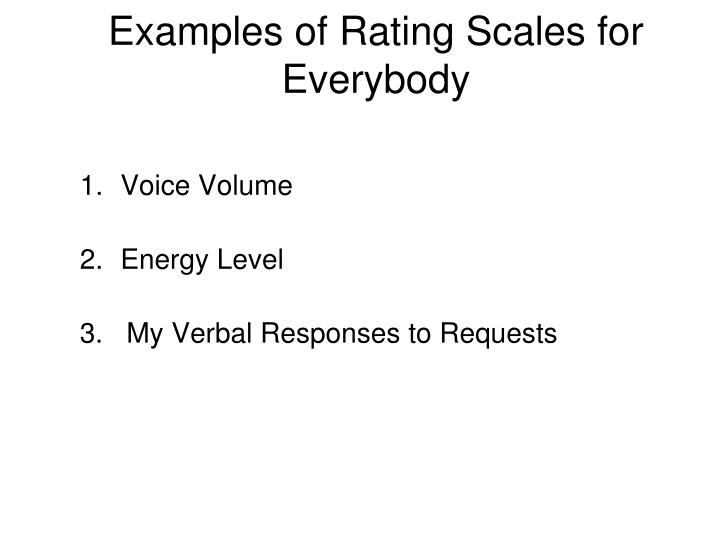 Examples of Rating Scales for Everybody
