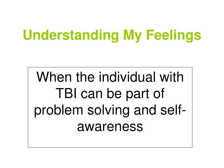 Understanding My Feelings