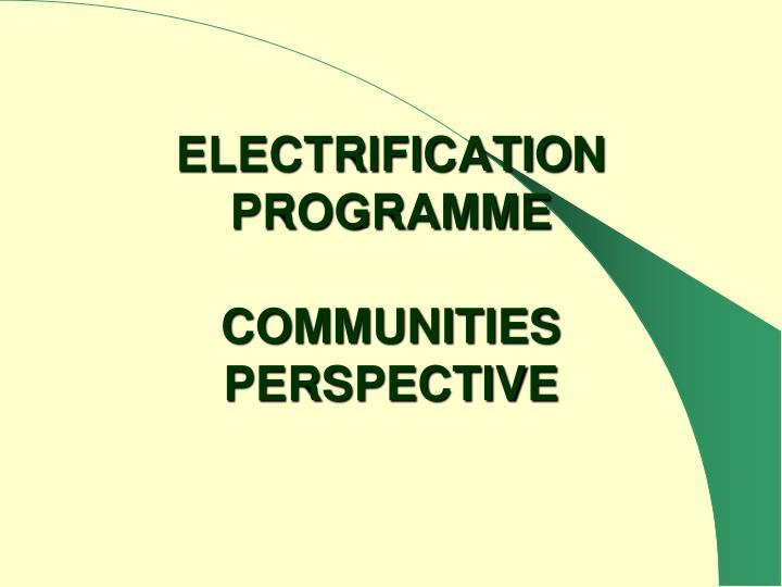 ELECTRIFICATION PROGRAMME