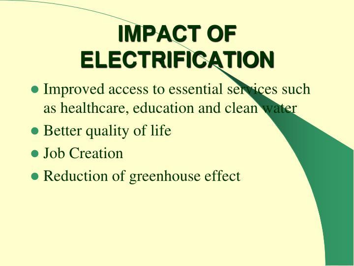 IMPACT OF ELECTRIFICATION