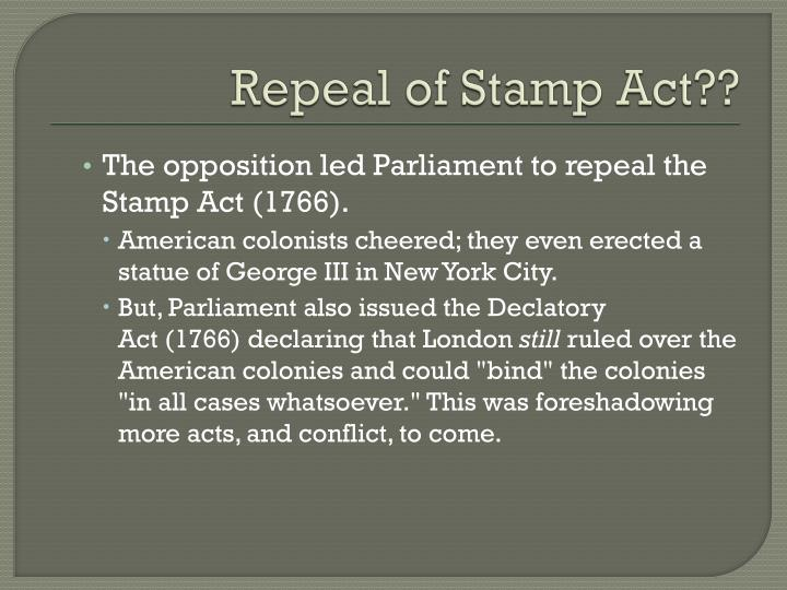 Repeal of Stamp Act??