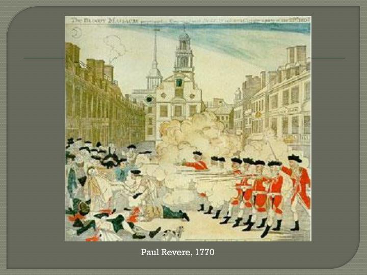 Paul Revere, 1770