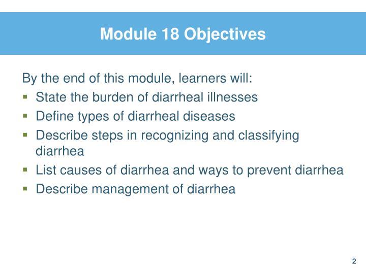 Module 18 Objectives