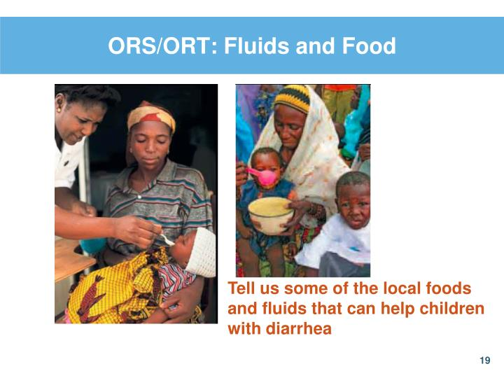 ORS/ORT: Fluids and Food
