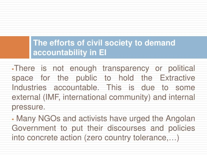 The efforts of civil society to demand accountability in EI