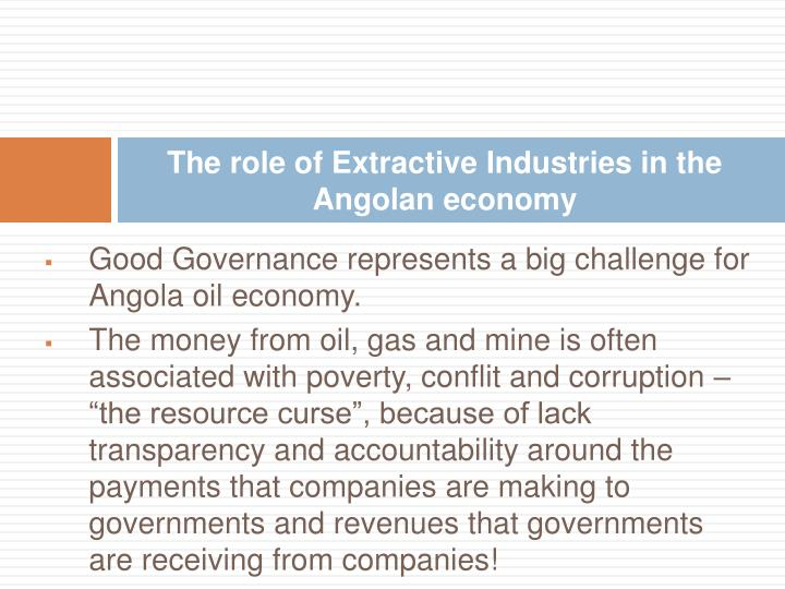 The role of extractive industries in the angolan economy