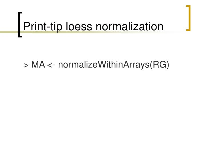 Print-tip loess normalization