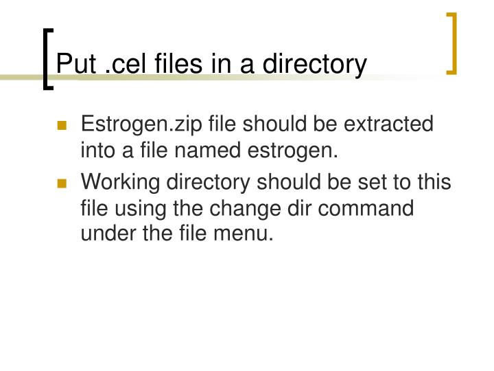 Put .cel files in a directory
