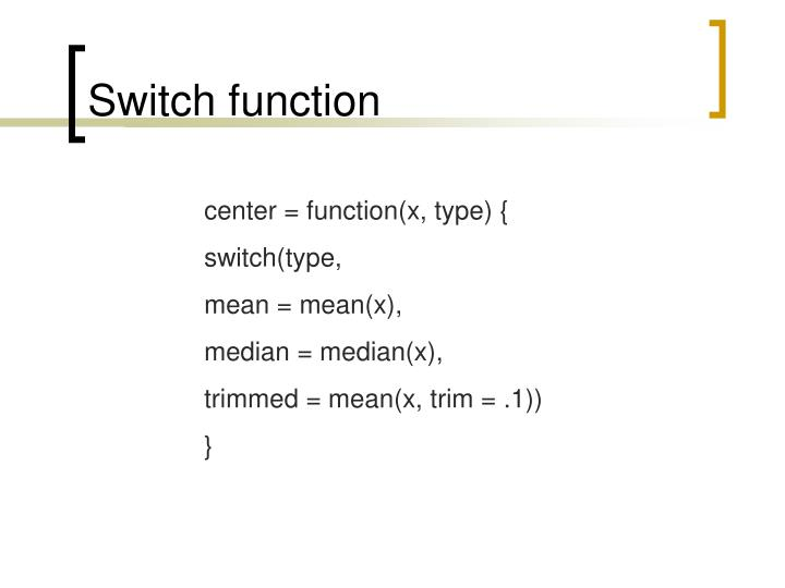 Switch function