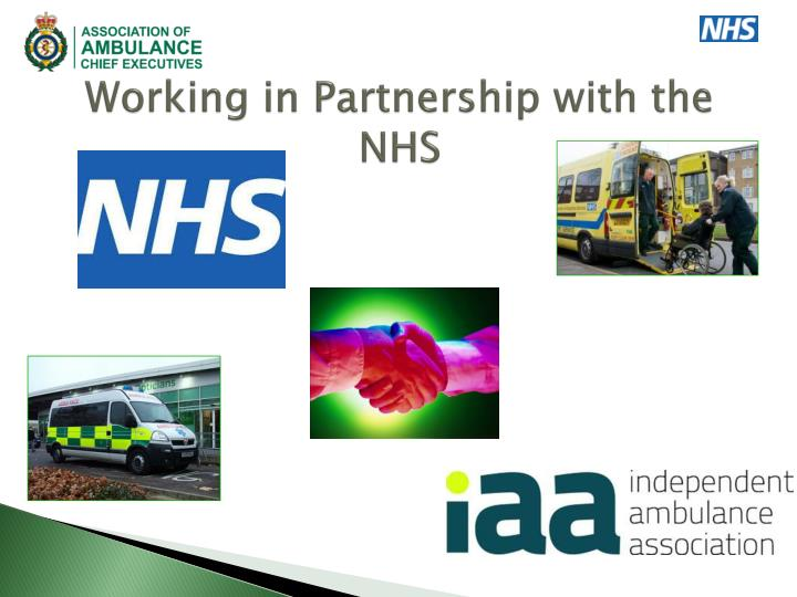 partnership working in the british nhs Partnership working in nhsscotland was acknowledged in an independent review by nottingham university as having 'matured into probably the most ambitious and important contemporary innovation in british public sector industrial relations.