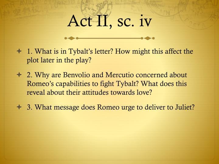 Act II, sc. iv