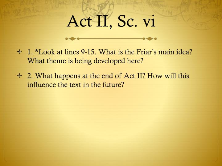 Act II, Sc. vi