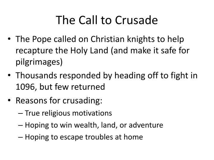 The Call to Crusade