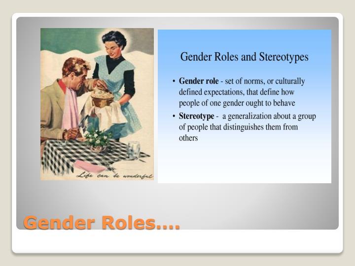 Gender Roles….