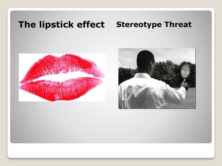The lipstick effect