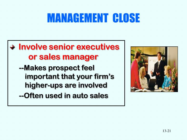 MANAGEMENT  CLOSE