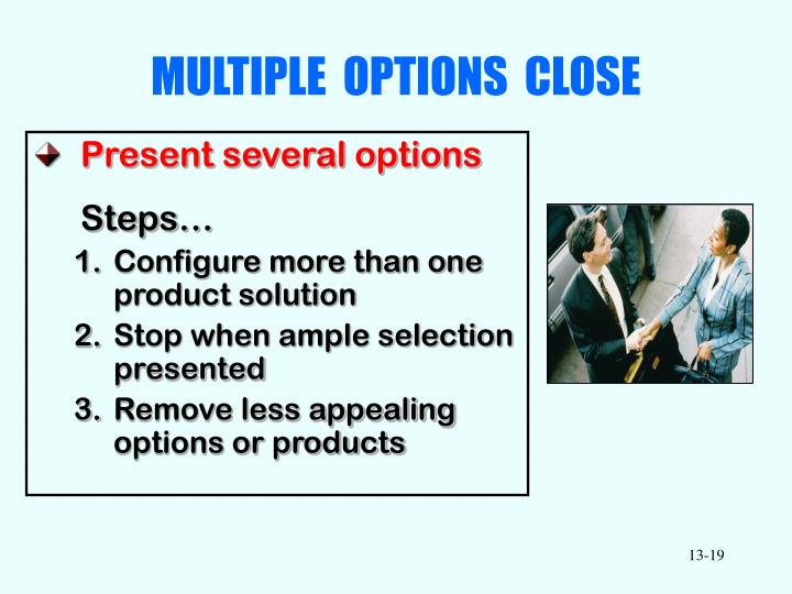 MULTIPLE  OPTIONS  CLOSE