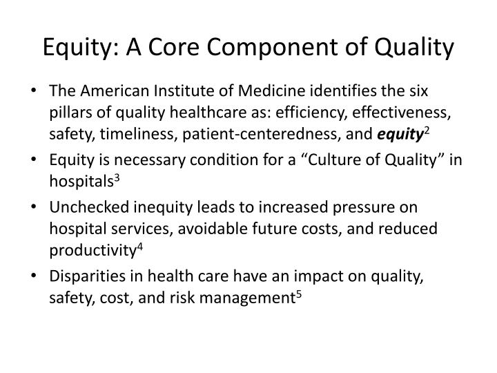 Equity: A Core Component of Quality