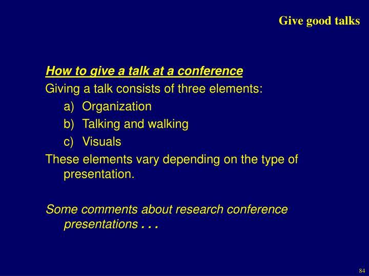 Give good talks