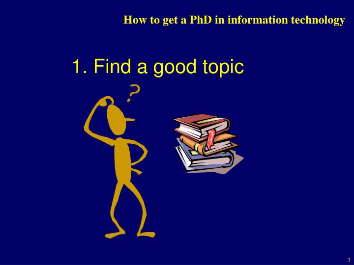 How to get a phd in information technology2
