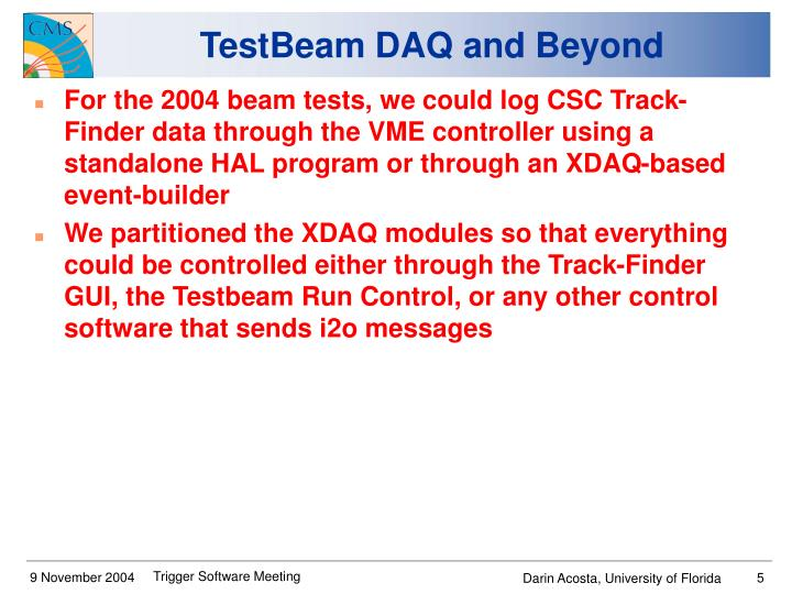 TestBeam DAQ and Beyond