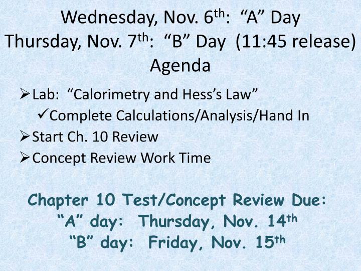 Wednesday, Nov. 6