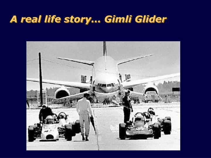 A real life story… Gimli Glider