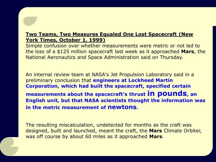 Two Teams, Two Measures Equaled One Lost Spacecraft (New York Times, October 1, 1999)