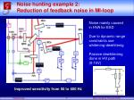 noise hunting example 2 reduction of feedback noise in mi loop