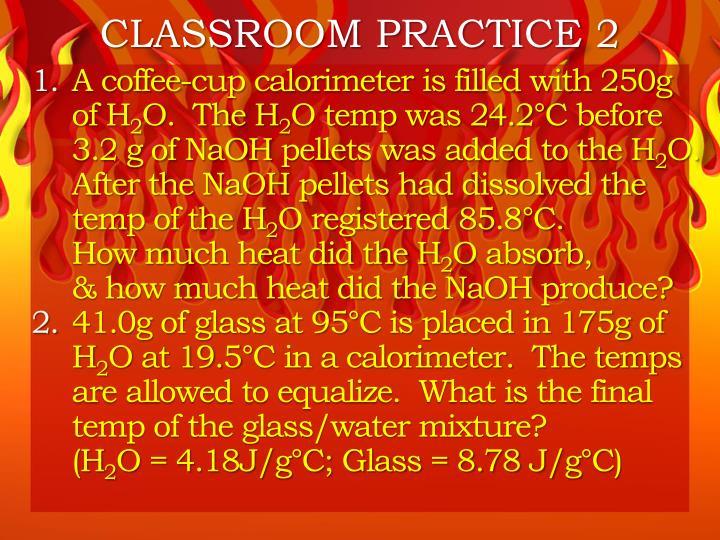 CLASSROOM PRACTICE 2