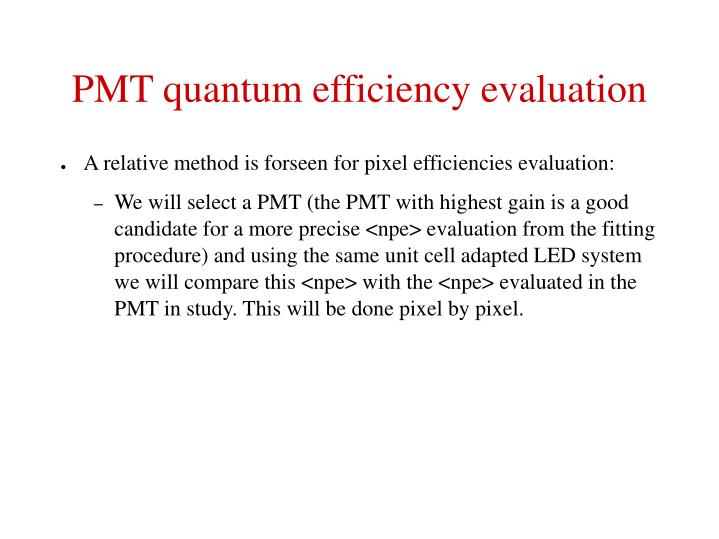 PMT quantum efficiency evaluation