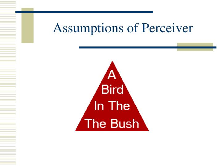 Assumptions of Perceiver