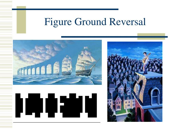 Figure Ground Reversal