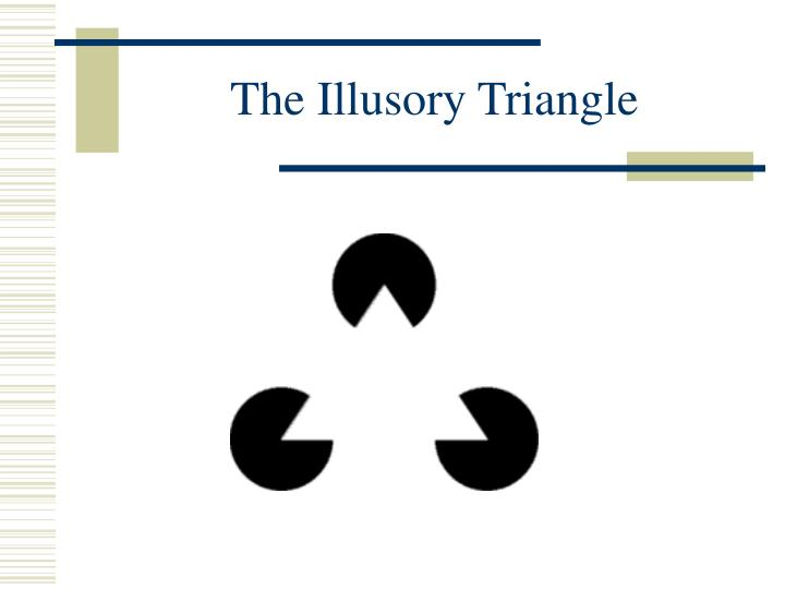 The Illusory Triangle