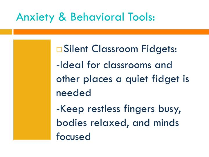 Anxiety & Behavioral Tools: