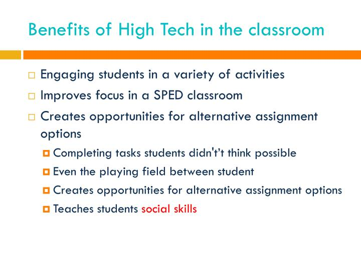 Benefits of High Tech in the classroom