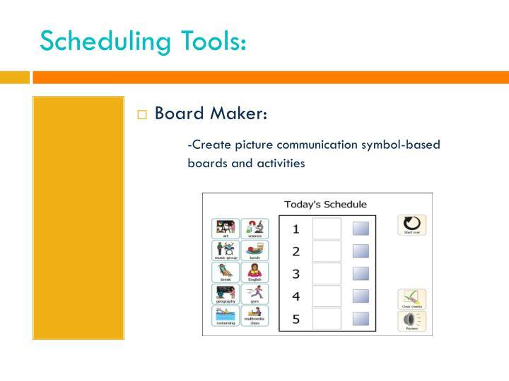 Scheduling Tools: