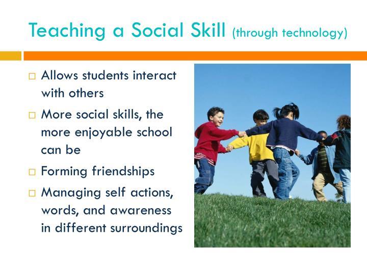 Teaching a Social Skill