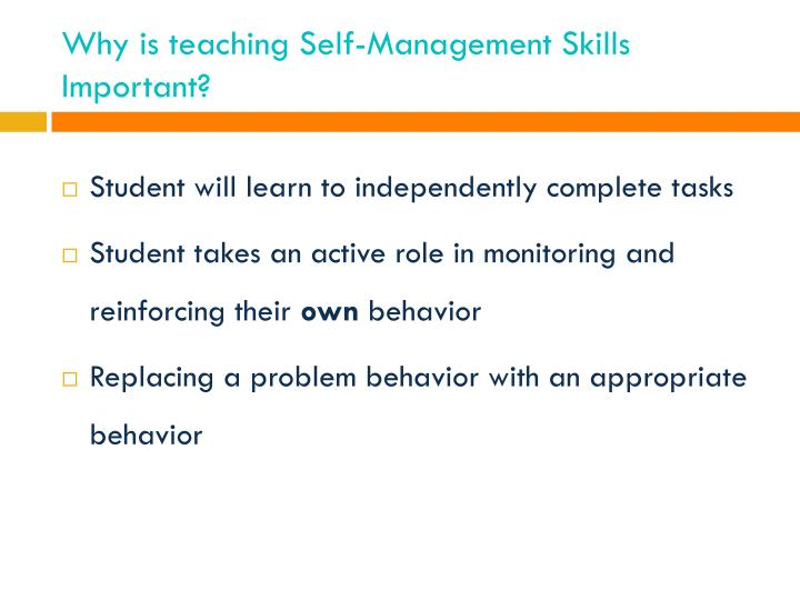 Why is teaching Self-Management Skills Important?