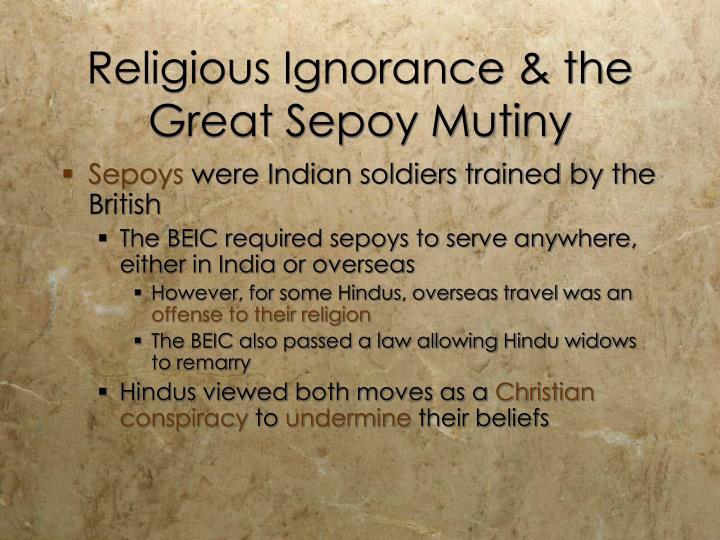 Religious Ignorance & the Great Sepoy Mutiny