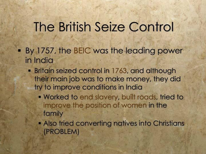 The British Seize Control