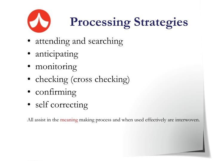 Processing Strategies