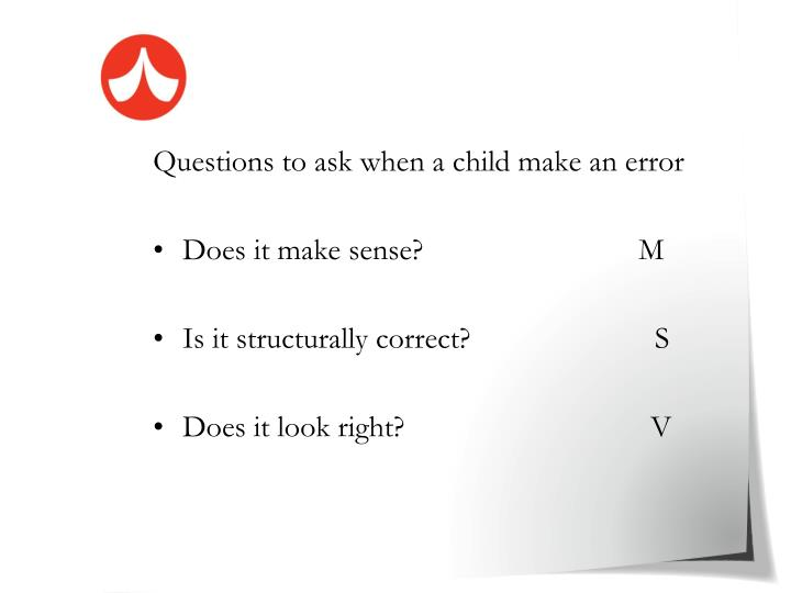 Questions to ask when a child make an error