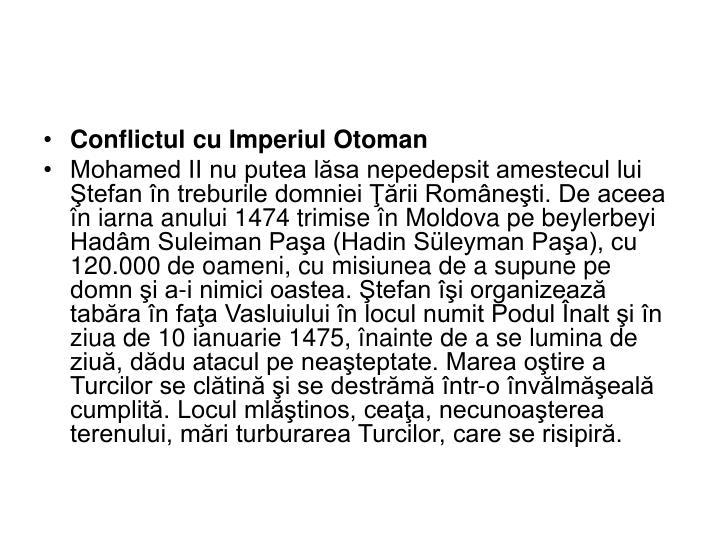 Conflictul cu Imperiul Otoman