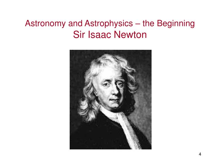 Astronomy and Astrophysics – the Beginning